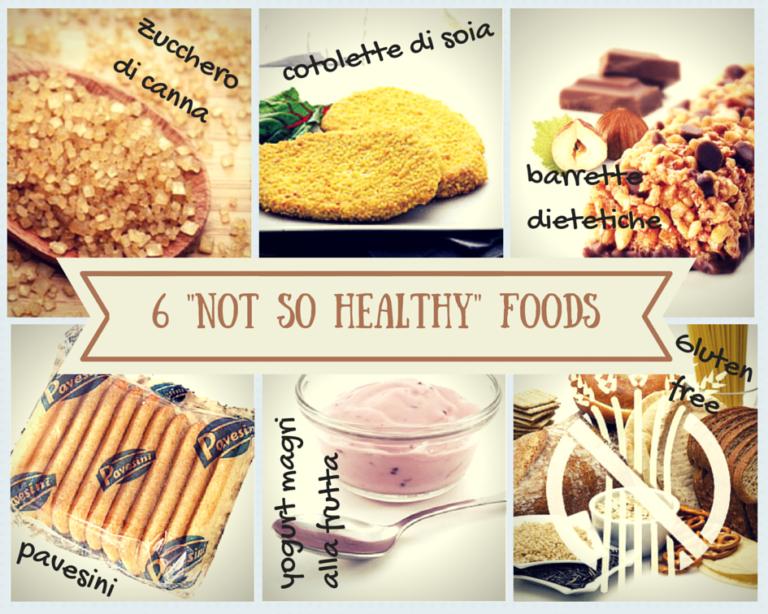 Not so healthy foods