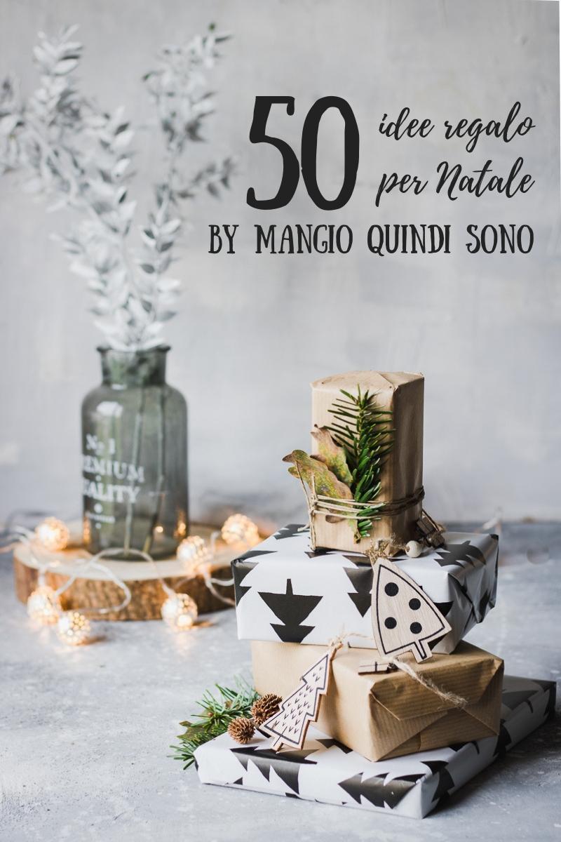 50 Idee per i Regali di Natale in stile Mangio Quindi Sono